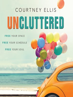 cover image of Uncluttered